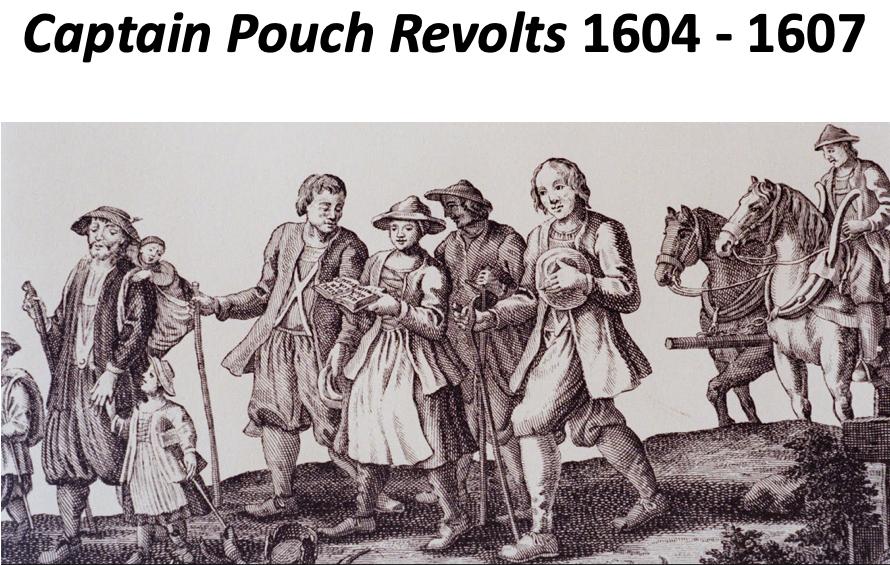 Captain Pouch Revolts 1604 - 1607